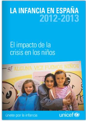 La infancia en España 2012-2013, informe elaborado por UNICEF-España
