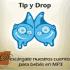 Tip y Drop